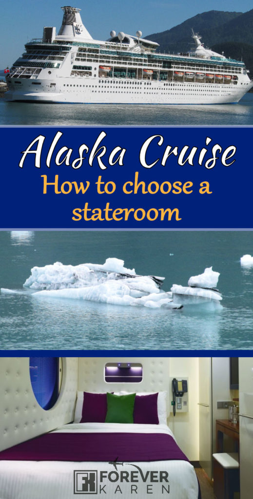 How To Choose A Cabin For An Alaska Cruise Forever Karen